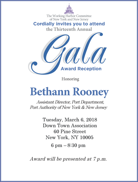 2018 Gala: The WHC is pleased to announce that Bethann Rooney, Assistant Director, Port Commerce, Port Authority of NY/NJ, will be the honoree at our 2018 Gala to be held on Tuesday, March 6, at the Down Town Association located at 60 Pine St. in NYC. We hope you'll be able to join us!